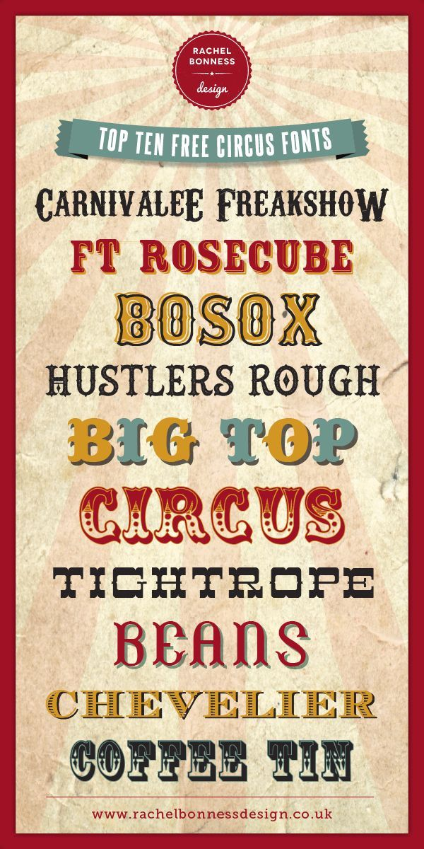 Top Ten Free Circus Style Fonts    RachelBonnessDesign  ~~ {10 free fonts w/ easy download links}