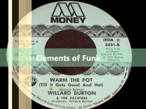 "Willie Burton & the Pacifiers ""Warm the Pot"""