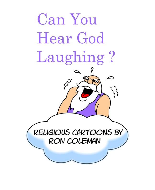 Cartoon book with #religious humor. Available at http://stores.colemantoons.com