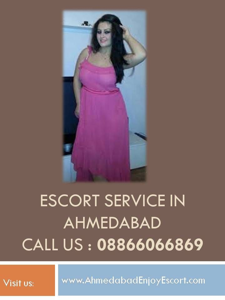 Escort In Ahmedabad Call Now 08866066869