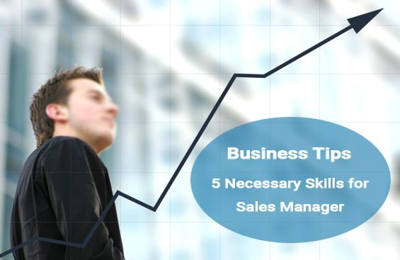 5 Great ways to discover everything you need to know about #Sales #Manager Skills
