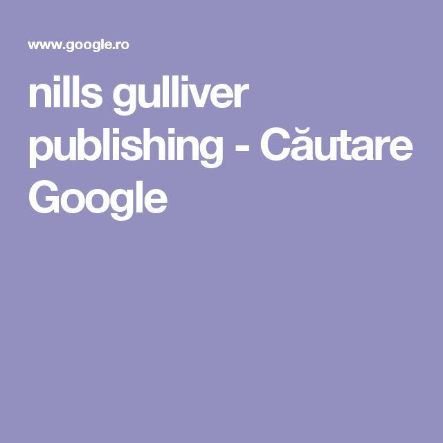nills gulliver publishing - Căutare Google