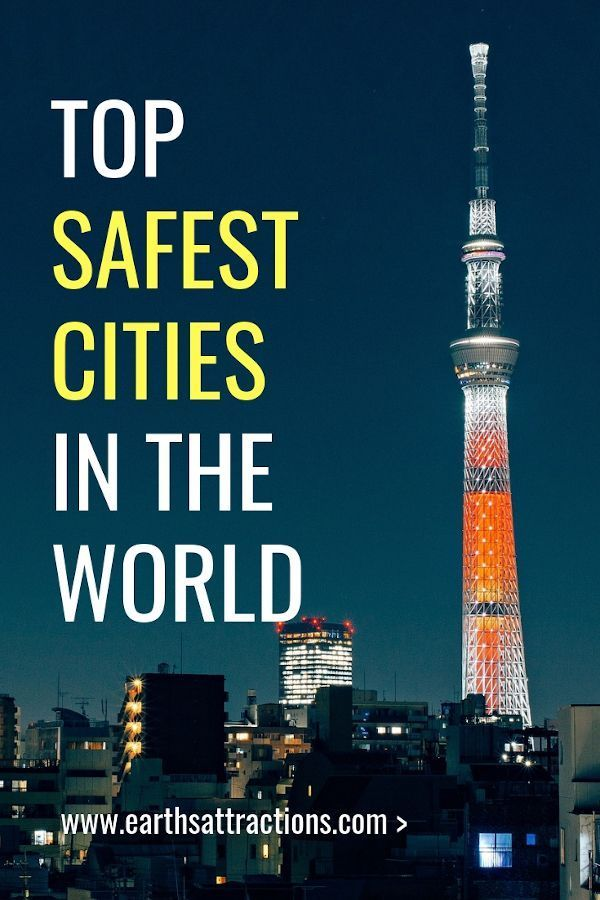 The Safest Cities In The World To Visit Right Now Safwry Travel Safecities Safe Cities Safest Places To Travel Travel Guides
