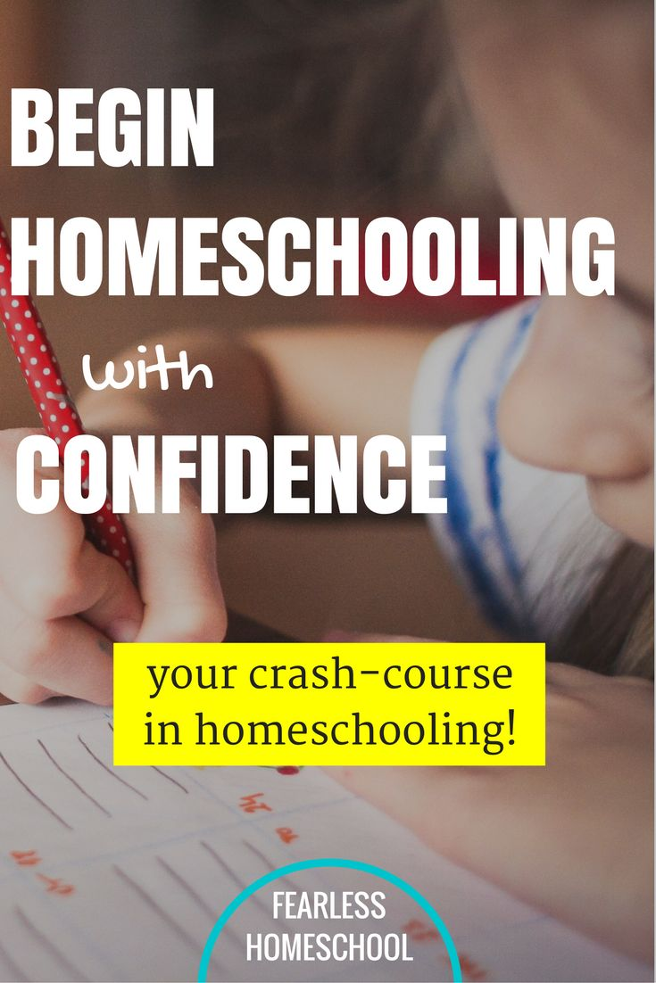 Begin Homeschooling with Confidence - Your crash-course in exactly what you need to know to begin homeschooling!
