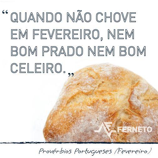 #provérbios #portugal #padaria #pão #fevereiro