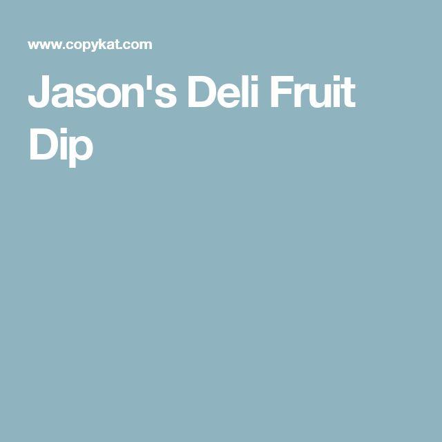 Jason's Deli Fruit Dip