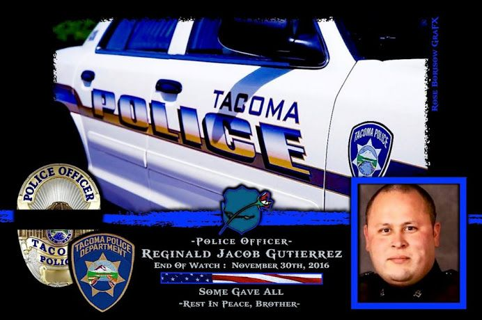 "Chief Donald Ramsdell, of the Tacoma Police Department in the State of Washington, sadly reports the death of Officer Reginald ""Jake"" Gutierrez. http://www.lawenforcementtoday.com/in-memoriam-officer-reginald-jake-gutierrez/"