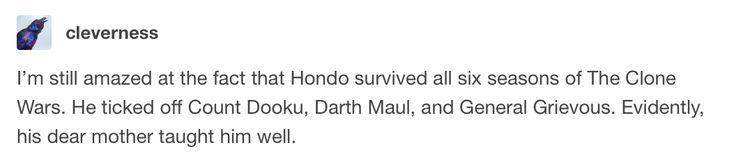 Hondo has nine lives. #swfunny