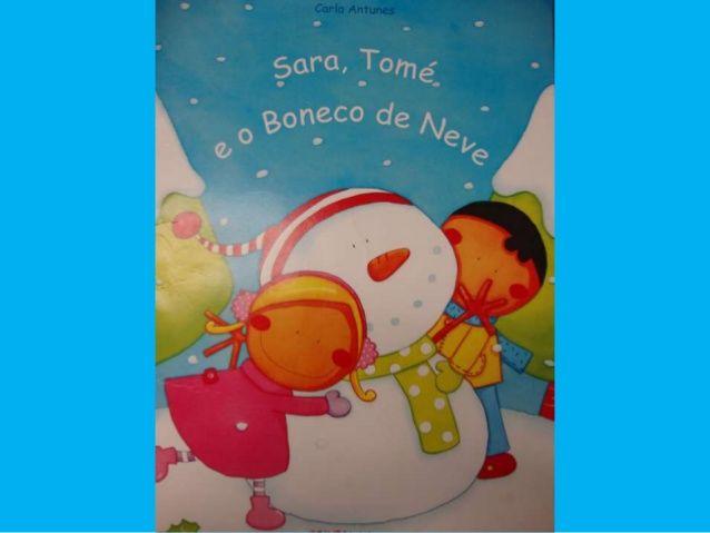 Sara + Tomé e o boneco de neve   – Hora do Conto