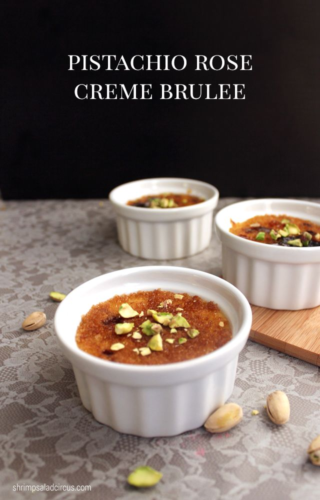 Pistachios, Creme brulee and Roses on Pinterest