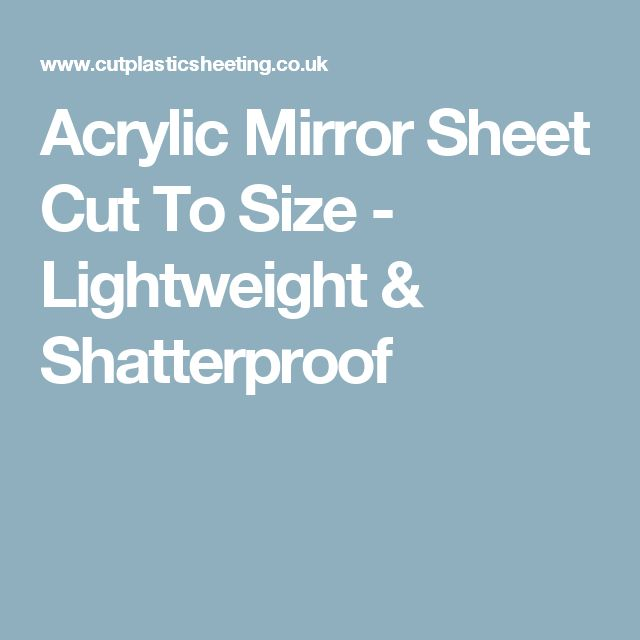 Acrylic Mirror Sheet Cut To Size - Lightweight & Shatterproof                                                                                                                                                                                 More