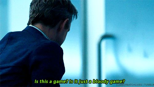 """Is this a game? Is it just a bloody game?"" - John and #Sherlock ((Whoa, that was intense!))"
