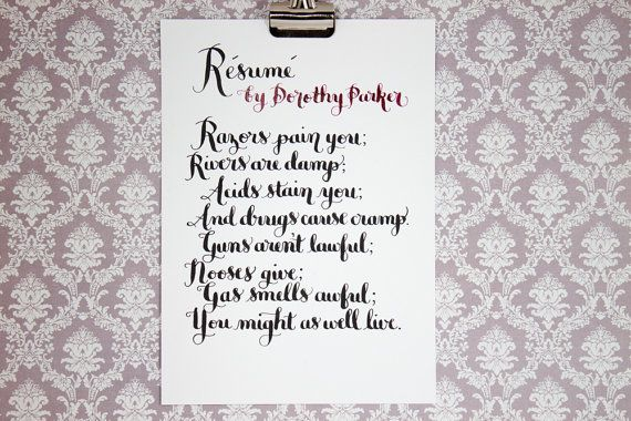 Resume, a Dorothy Parker poem - original calligraphy artwork