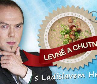 Láďa Hruška vaří LEVNĚ a CHUTNĚ: Výborná chlebová polévka! Jedna porce za 2,50 Kč!