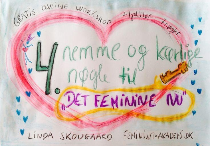 Og her er fx illustration 4 nøglelyfil til 'det feminine nu'. Du kan stå nå at få dem hvis du melder dig til mit nyhedsbrev på feminint-akademi.dk inden på fredag