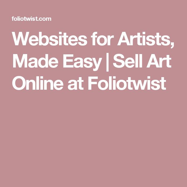 Websites for Artists, Made Easy | Sell Art Online at Foliotwist