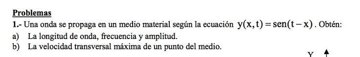 Ejercicio de Movimiento Ondulatorio propuesto en el examen PAU de Canarias de 2001-2002, Junio, Opción B.
