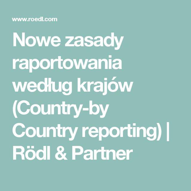 Nowe zasady raportowania według krajów (Country-by Country reporting) | Rödl & Partner