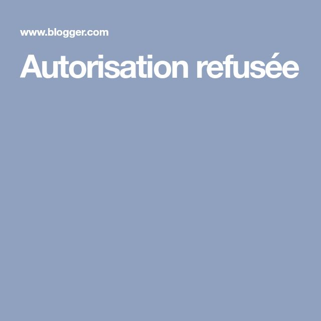 Autorisation refusée