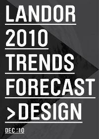 LANDOR'S 2010 TRENDS FORECAST - Jason Little - MUST READ
