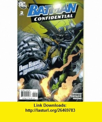 Batman Confidential #2  Rules of Engagement Part Two (DC Comics) Andy Diggle, Whilce Portacio ,   ,  , ASIN: B0012M52XA , tutorials , pdf , ebook , torrent , downloads , rapidshare , filesonic , hotfile , megaupload , fileserve