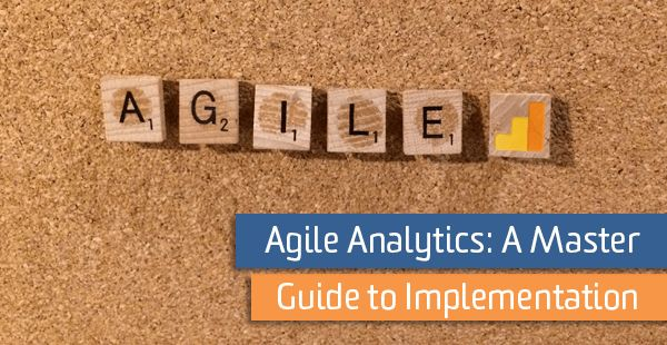 Agile Analytics: A Master Guide to Implementation http://ift.tt/2kEeCbY