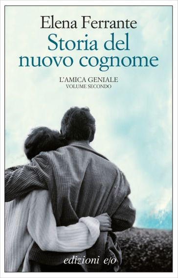 Storia del nuovo cognome. L'amica geniale - Elena Ferrante - Libro - Mondadori Store