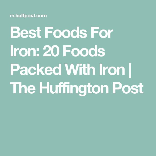 Best Foods For Iron: 20 Foods Packed With Iron | The Huffington Post