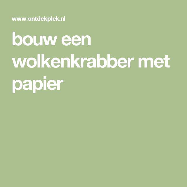 bouw een wolkenkrabber met papier