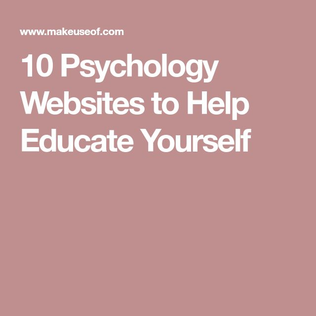 10 Psychology Websites to Help Educate Yourself