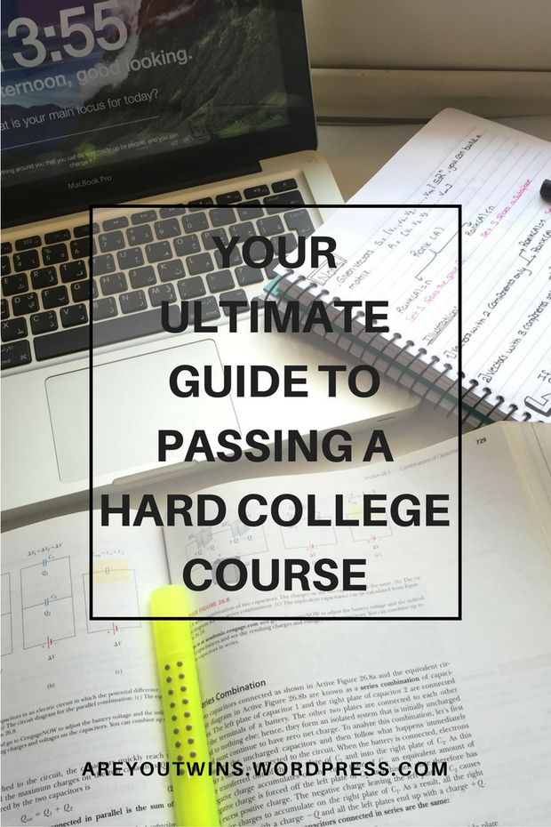 Follow these steps to pass a one of those hard college courses and get an A!