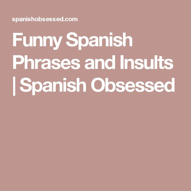 Funny Spanish Quotes For Facebook