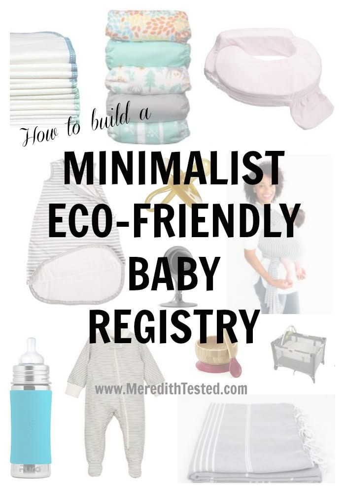 How to build your eco-friendly, minimalist baby registry