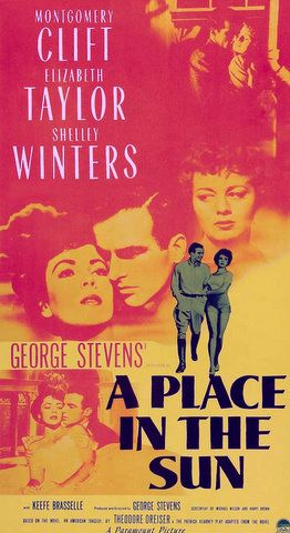 A PLACE IN THE SUN (1950) - Montgomery Clift - Elizabeth Taylor - Shelley Winters - Keefe Brasselle - Based on novel by Theodore Dreiser - Produced & Directed by George Stevens - Paramount - Movie Poster.