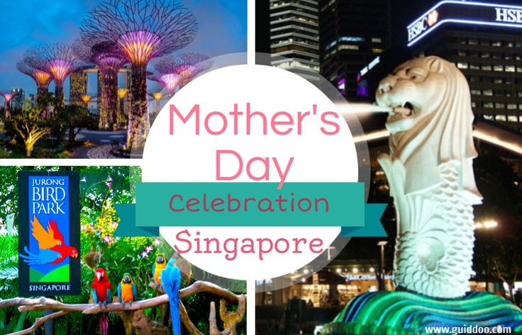 Best Places to Celebrate Mother's Day in Singapore