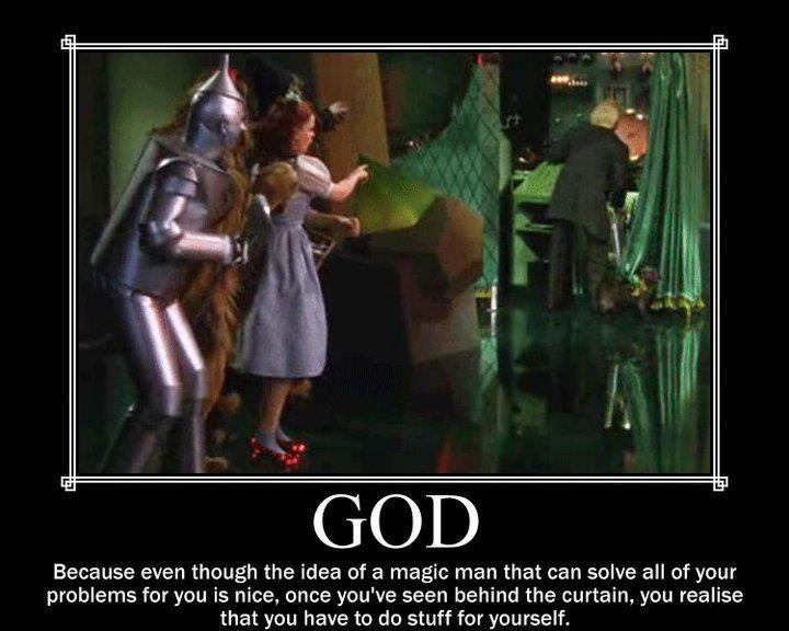 you've seen behind the curtain...   #god #religion #atheism The Wizard ...