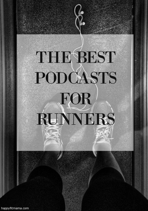 Get inspired and motivated on your next run or workout with the 10 best podcasts for runners. happyfitmama.com