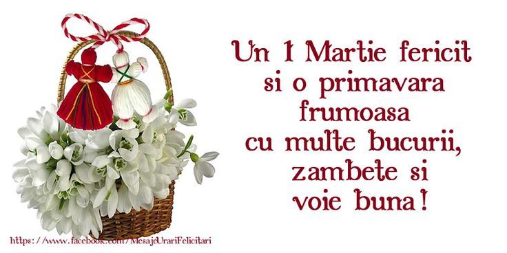 Un 1 Martie fericit si o primavara frumoasa  cu multe bucurii,  zambete si voie buna!