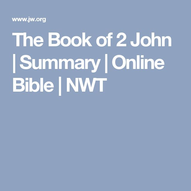 The Book of 2 John | Summary | Online Bible | NWT