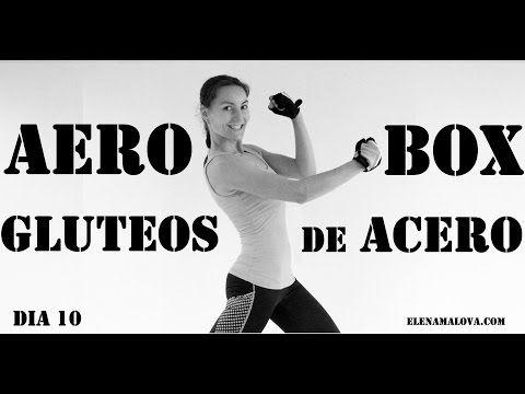 AEROBOX + GLUTEOS DE ACERO   Día 10 #mega5semanas - YouTube