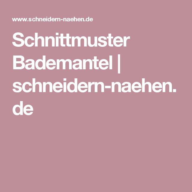 Schnittmuster Bademantel | schneidern-naehen.de