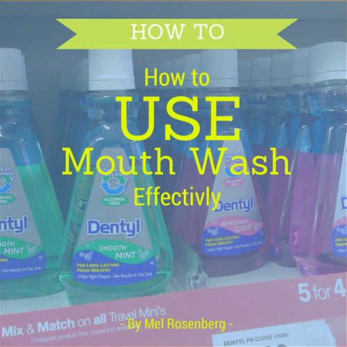 How to Use Mouthwash Effectively - Ourboox