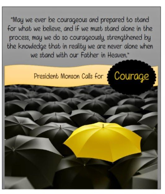 Didi @ Relief Society: April 2015 - First Presidency Message - President Monson Calls for Courage , handout and video