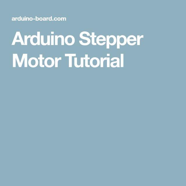 Arduino Stepper Motor Tutorial