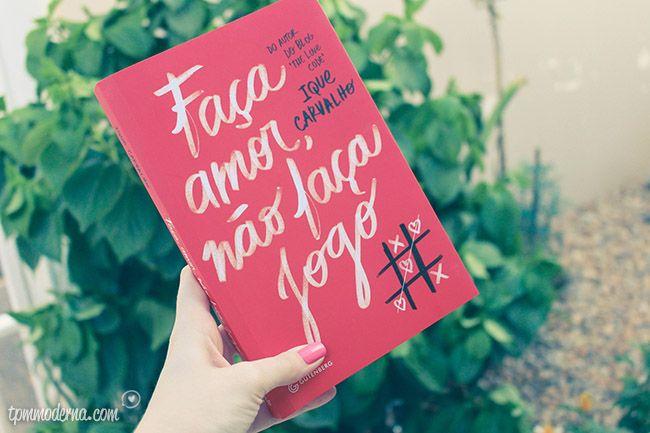 {livro da vez} Faça amor, não faça jogo – Ique Carvalho    por Dai Cravo | Tpm moderna       - http://modatrade.com.br/livro-da-vez-fa-a-amor-n-o-fa-a-jogo-a-ique-carvalho
