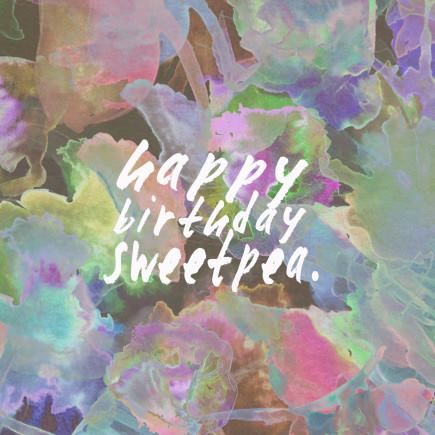 "Annie Everingham ""HAPPY BIRTHDAY SWEET PEA"" card.  Available in store."