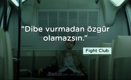 Dibe vurmadan özgür olamazsın. #fight #club #dövüş #kulübü #replikleri #dizi #film #replikleri #sözleri #anlamlı