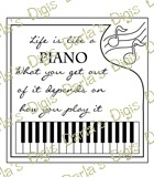 DigiDarlas Life Is Like A Piano