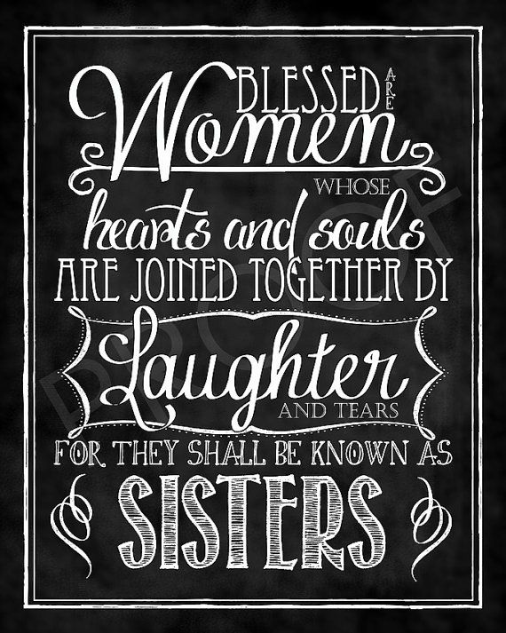 Chalkboard Style Art  Sisters Quote by ToSuchAsTheseDesigns, $15.00