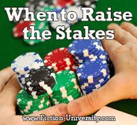 Fiction University: Raising the Stakes: Revising to Keep Readers Readi...